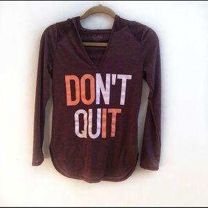 Burgundy don't quit long sleeve tee